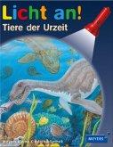 Tiere der Urzeit / Licht an! Bd.26