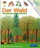 Der Wald / Meyers Kinderbibliothek Bd.95