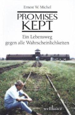 Promises Kept - Michel, Ernest W.