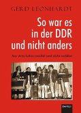 So war es in der DDR und nicht anders