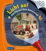 Nachts auf dem Bauernhof / Licht an! Bd.25