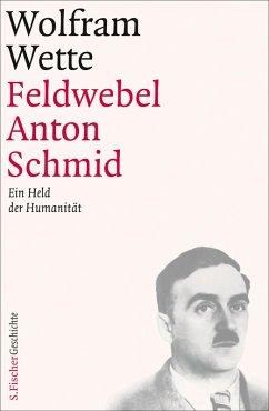 Feldwebel Anton Schmid (eBook, ePUB) - Wette, Wolfram