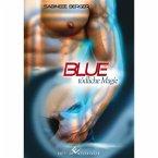 Blue - tödliche Magie