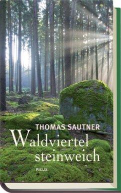 Waldviertel steinweich - Sautner, Thomas