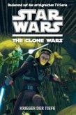 Krieger der Tiefe / Star Wars - The Clone Wars Jugendroman Bd.3
