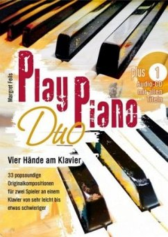 Play Piano Duo - Vier Hände am Klavier, m. Audio-CD - Feils, Margret