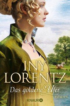 Das goldene Ufer / Auswanderersaga Bd.1 (eBook, ePUB) - Lorentz, Iny