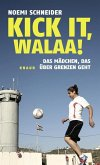 Kick it, Walaa! (eBook, ePUB)