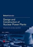 Design and Construction of Nuclear Power Plants (eBook, ePUB)