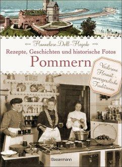 Pommern - Rezepte, Geschichten und historische ...