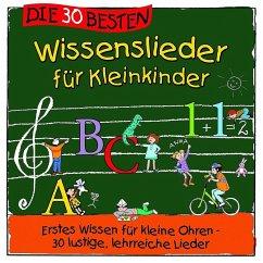 Die 30 besten Wissenslieder für Kleinkinder, 1 Audio-CD - Sommerland, Simone; Glück, Karsten; Die Kita-Frösche