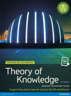 Pearson Baccalaureate Theory of Knowledge second edition print and ebook bundle for the IB Diploma - Bastian, Sue; Kitching, Julian; Sims, Ric