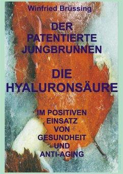 Der patentierte Jungbrunnen (eBook, ePUB) - Brüssing, Winfried