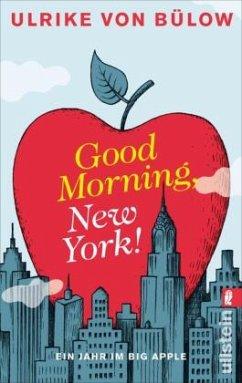 Good morning, New York! - Bülow, Ulrich von