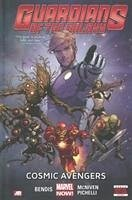 Guardians Of The Galaxy Volume 1: Cosmic Avengers (marvel Now) - Bendis, Brian Michael