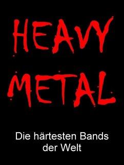 Heavy Metal (eBook, ePUB) - Hall, Norman