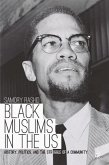 Black Muslims in the US: History, Politics, and the Struggle of a Community