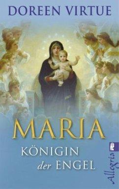 Maria - Königin der Engel - Virtue, Doreen