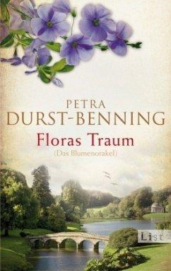 Floras Traum (Das Blumenorakel) - Durst-Benning, Petra