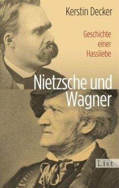 Nietzsche und Wagner - Decker, Kerstin