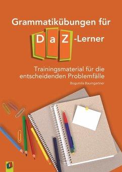 Grammatikübungen für DaZ-Lerner - Baumgartner, Bogumila