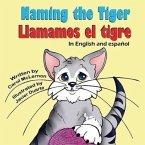 Naming the Tiger / Llamamos El Tigre