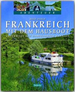 Reise durch Frankreich mit dem Hausboot - Unter...