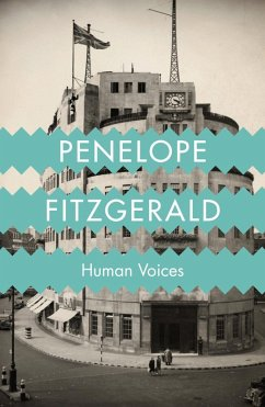 Human Voices (eBook, ePUB) - Fitzgerald, Penelope