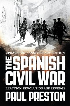 The Spanish Civil War: Reaction, Revolution and Revenge (Text Only) (eBook, ePUB) - Preston, Paul