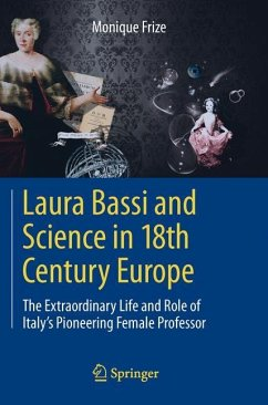Laura Bassi and Science in 18th Century Europe - Frize, Monique