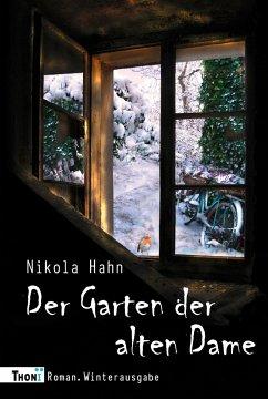 Der Garten der alten Dame - Hahn, Nikola