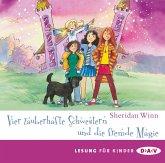 Vier zauberhafte Schwestern und die fremde Magie / Vier zauberhafte Schwestern Bd.6, 2 Audio-CDs