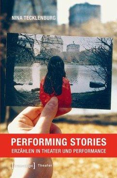 Performing Stories - Tecklenburg, Nina