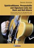 Spieltraditionen, Personalstile und Signature-Licks der Rock and Roll-Gitarre (eBook, ePUB)