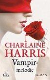 Vampirmelodie / Sookie Stackhouse Bd.13