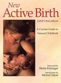New Active Birth: A Concise Guide to Natural Childbirth (eBook, ePUB)