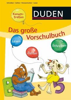 Das große Vorschulbuch - Holzwarth-Raether, Ulrike; Müller-Wolfangel, Ute