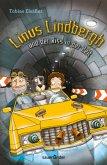 Linus Lindbergh und der Riss in der Zeit / Linus Lindbergh Bd.1