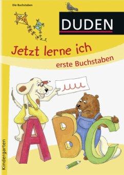 Jetzt lerne ich erste Buchstaben (ab 4) - Holzwarth-Raether, Ulrike; Müller-Wolfangel, Ute