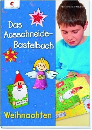 das ausschneide bastelbuch weihnachten von andrea k ssner