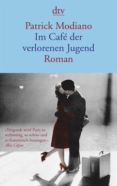 Im Cafe der verlorenen Jugend - Patrick Modiano