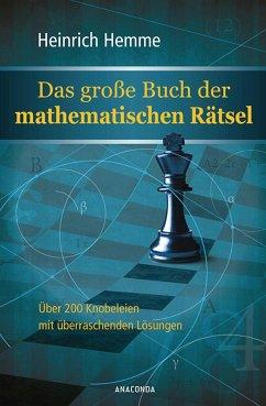 Das große Buch der mathematischen Rätsel - Hemme, Heinrich