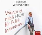 Warum ich mich nicht für Politik interessiere ..., Audio-CD