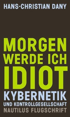Morgen werde ich Idiot - Dany, Hans-Christian