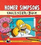 Das Sammelsurium der Simpsonologie 01. Homer Simpsons Faulenzer-Buch