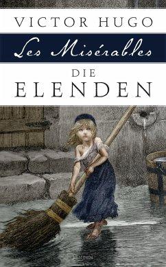 Die Elenden / Les Misérables - Hugo, Victor