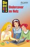 Undercover im Netz / Die drei Ausrufezeichen Bd.23