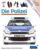 Die Polizei / Meyers Kinderbibliothek Bd.94