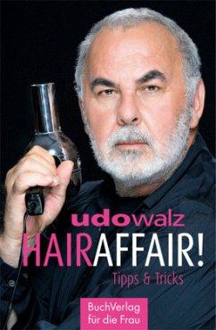 Hair-Affair - Walz, Udo