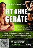 Fit ohne Geräte - Trainieren mit dem eigenen Körpergewicht (3 Discs)
